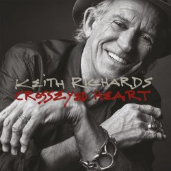 Crosseyed Heart - Keith Richards