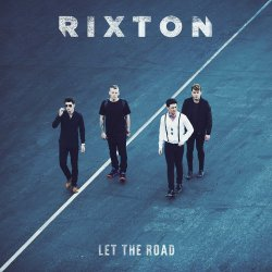Let The Road - Rixton