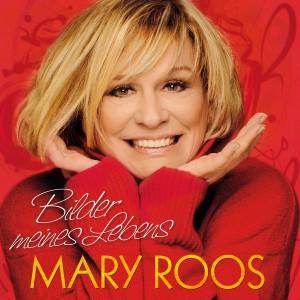 Bilder meines Lebens - Mary Roos
