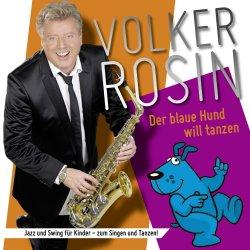 Der blaue Hund will tanzen - Volker Rosin