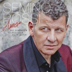 Amor - Die schönsten Liebeslieder aller Zeiten - Semino Rossi