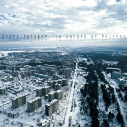 The Ghosts Of Pripyat - Steve Rothery