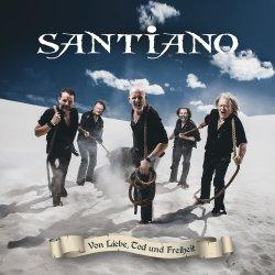 Von Liebe, Tod und Freiheit - Santiano
