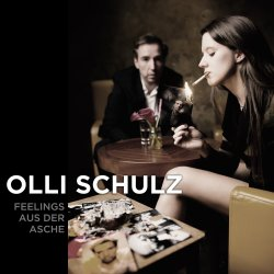 Feelings aus der Asche - Olli Schulz
