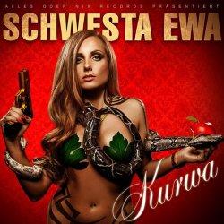Kurwa - Schwesta Ewa