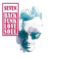 BackFunkLoveSoul - Seven