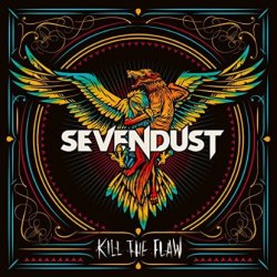 Kill The Flaw - Sevendust
