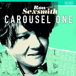 Carousel One - Ron Sexsmith