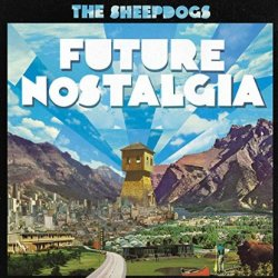 Future Nostalgia - Sheepdogs