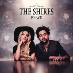 Brave - Shires