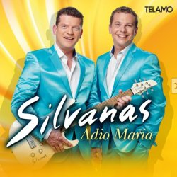 Adio Maria - Silvanas