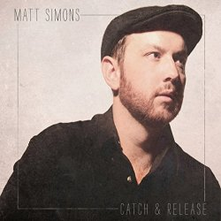 Catch And Release - Matt Simons