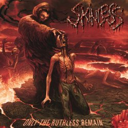 Only The Ruthless Remain - Skinless
