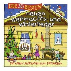 Die 30 besten neuen Weihnachts- und Winterlieder - Simone Sommerland, Karsten Glück + die Kita-Frösche
