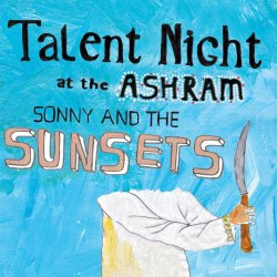 Talent Night At The Ashram - Sonny And The Sunsets