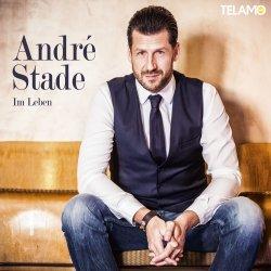 Im Leben - Andre Stade