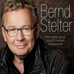 Wer Lieder singt, braucht keinen Therapeuten - Bernd Stelter
