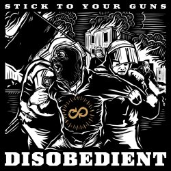 Discobedient - Stick To Your Guns