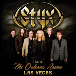 Live At The Orleans Arena Las Vegas - Styx