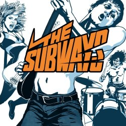 The Subways - Subways
