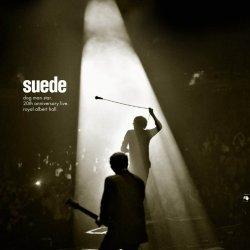 Dog Man Star - 20th Anniversary Live - Royal Albert Hall - Suede