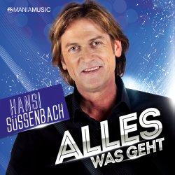 Alles was geht - Hansi Süssenbach