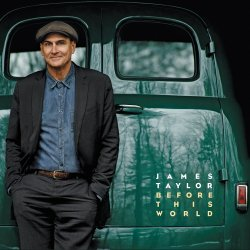 Before This World - James Taylor