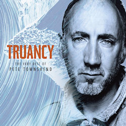 Truancy - The Very Best Of Pete Townshend - Pete Townshend