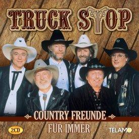 Country Freunde für immer - Truck Stop