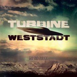 Wir sind zurück - Turbine Weststadt