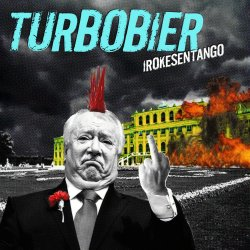Irokesentango - Turbobier