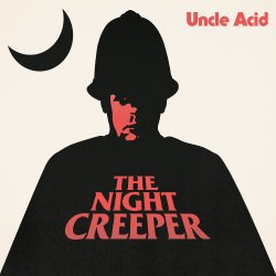 The Night Creeper - Uncle Acid