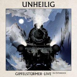 Gipfelstürmer - Live in Österreich - Unheilig