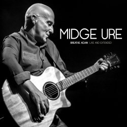 Breathe Again - Live And Extended - Midge Ure
