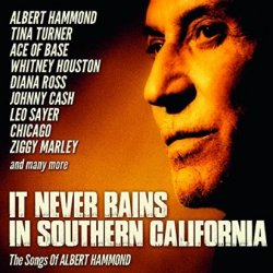 It Never Rains In Southern California (The Songs Of Albert Hammond) - Sampler
