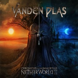 Chronicles Of The Immortals: Netherworld II - Vanden Plas