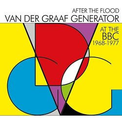 After The Flood - At The BBC 1968-1977 - Van Der Graaf Generator