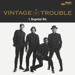 1 Hopeful Rd. - Vintage Trouble