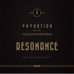 Resonance - Music For Orchestra Vol. 1 - {VNV Nation} + Filmorchester Babelsberg