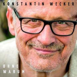 Ohne Warum - Konstantin Wecker