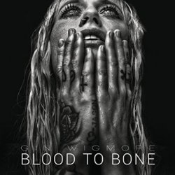 Blood To Bone - Gin Wigmore