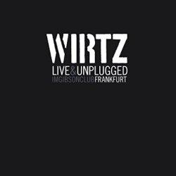 Live und Unplugged im Gibson Club Frankfurt - Wirtz
