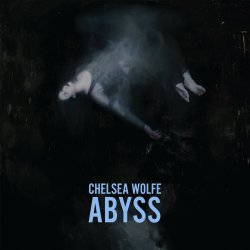 Abyss - Chelsea Wolfe