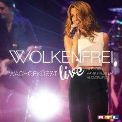 Wachgeküsst (live) - Wolkenfrei