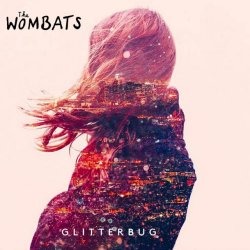 Glitterbug - Wombats