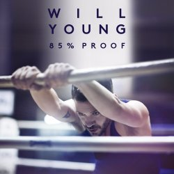 85% Proof - Will Young