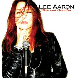 Fire And Gasoline - Lee Aaron