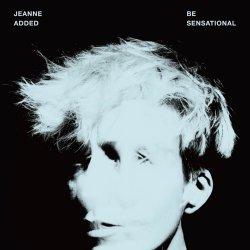 Be Sensational - Jeanne Added