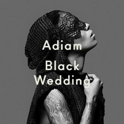 Black Wedding - Adiam