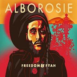 Freedom And Fyah - Alborosie